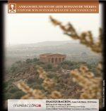 Exposición de fotografías de los viajes realizados por los Amigos del Museo de Arte Romano en 2016